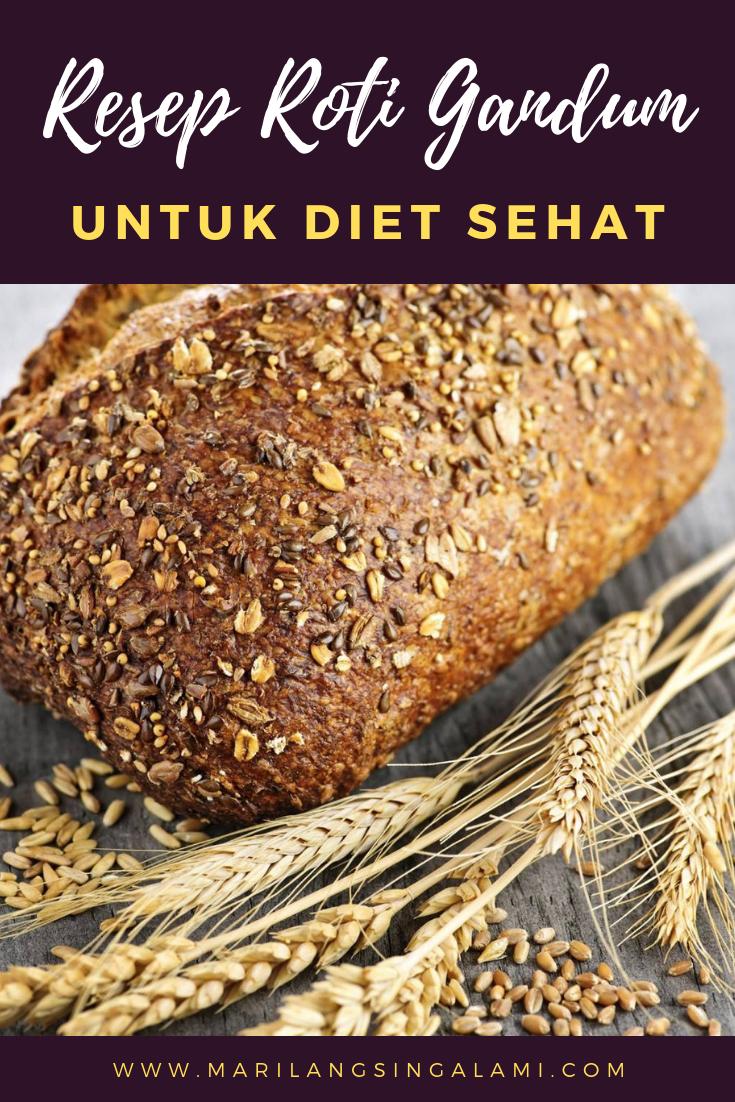 Resep Olahan Roti Gandum Untuk Diet Resep Roti Diet Resep Diet
