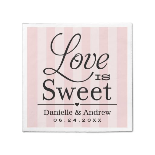Wedding Napkins | Love is Sweet - Pale Pink Disposable Napkins