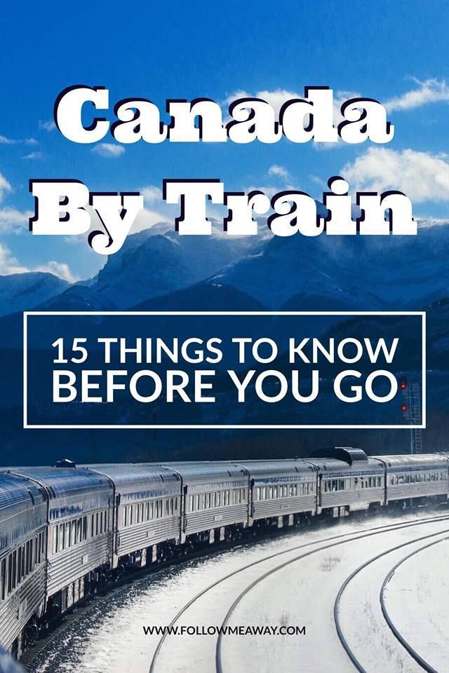 15 Things To Know Before Taking The Train Across Canada ...