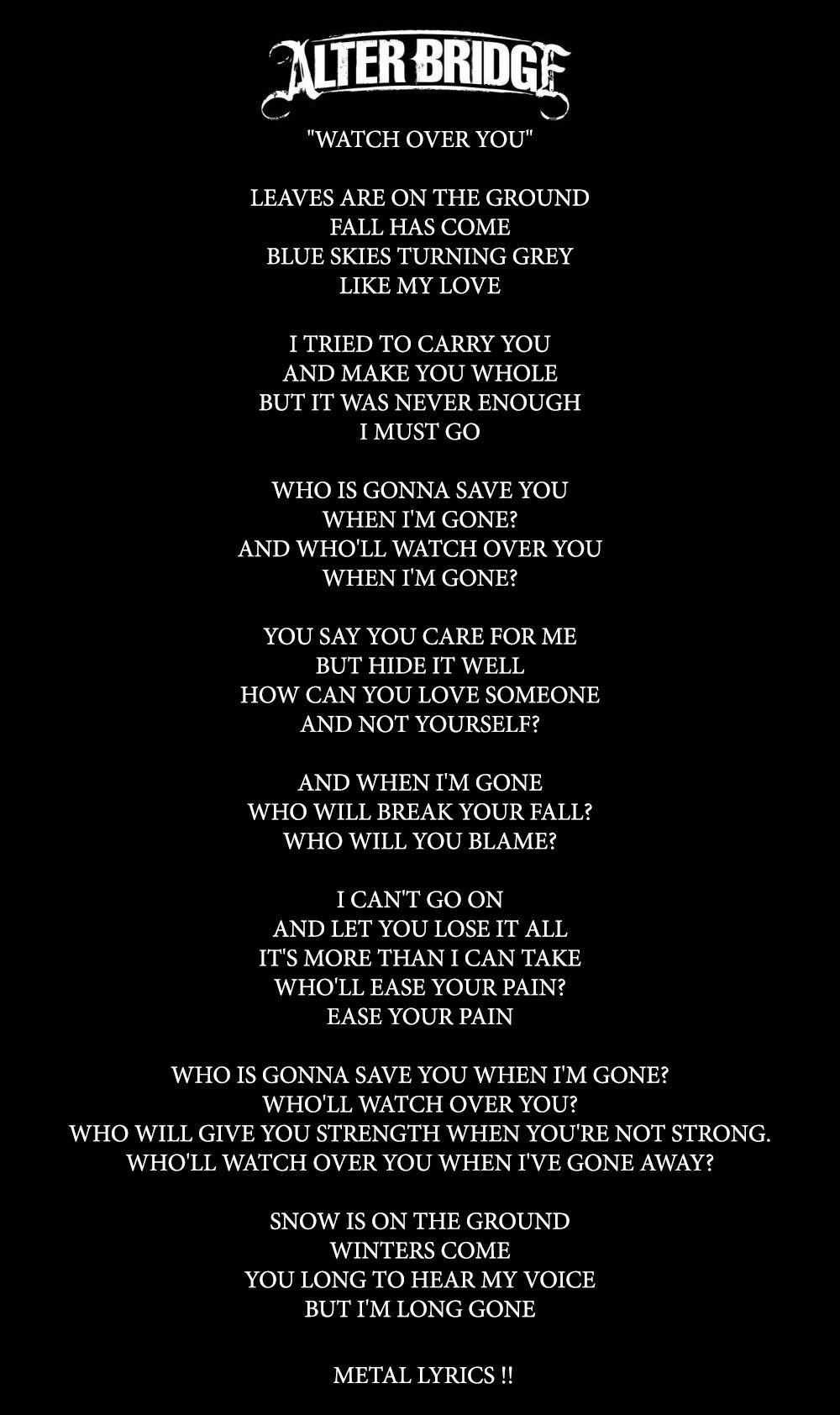Alter Bridge Watch Over You Lyrics Soundtrack To My Life Lyrics Alter Bridge