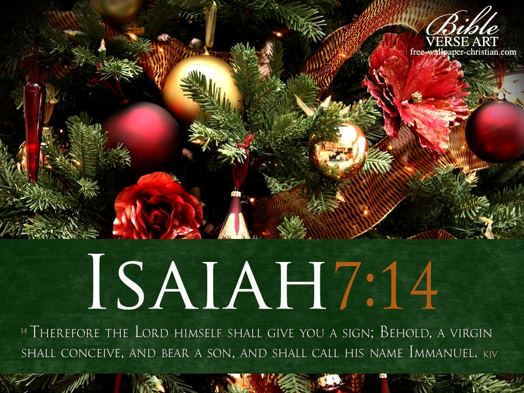 8 Biblical Christmas Quotes And Scriptures: Isaiah 7:14 - Immanuel Wallpaper