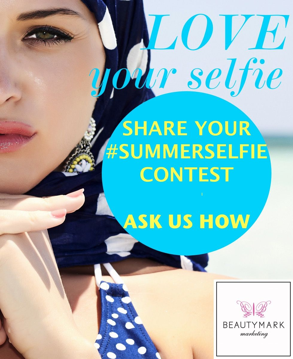 summerselfie promotion by beautymark marketing ask us how summerselfie promotion by beautymark marketing ask us how promotion marketingideas