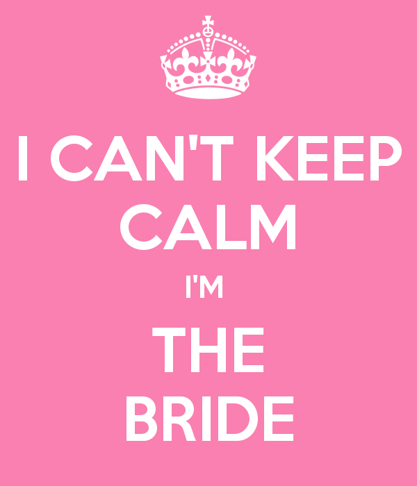 b08ced87dc04e I CAN T KEEP CALM I M THE BRIDE - KEEP CALM AND CARRY ON Image Generator