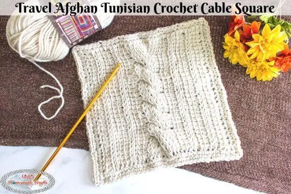 Learn how to crochet a Tunisian Cable Square for the Traveling Crochet Afghan pattern that is free. It uses the Tunisian Crochet stitches and cables. It's the perfect weekend project. #crochet #crochet #pattern #crochetpattern #diy #freecrochetpattern #freepattern #worsted #yarn #diyprojects #diyideas #stylish #crochetstitch #tutorial #giftideas #afghan #square #tunisian #tunisiancrochet