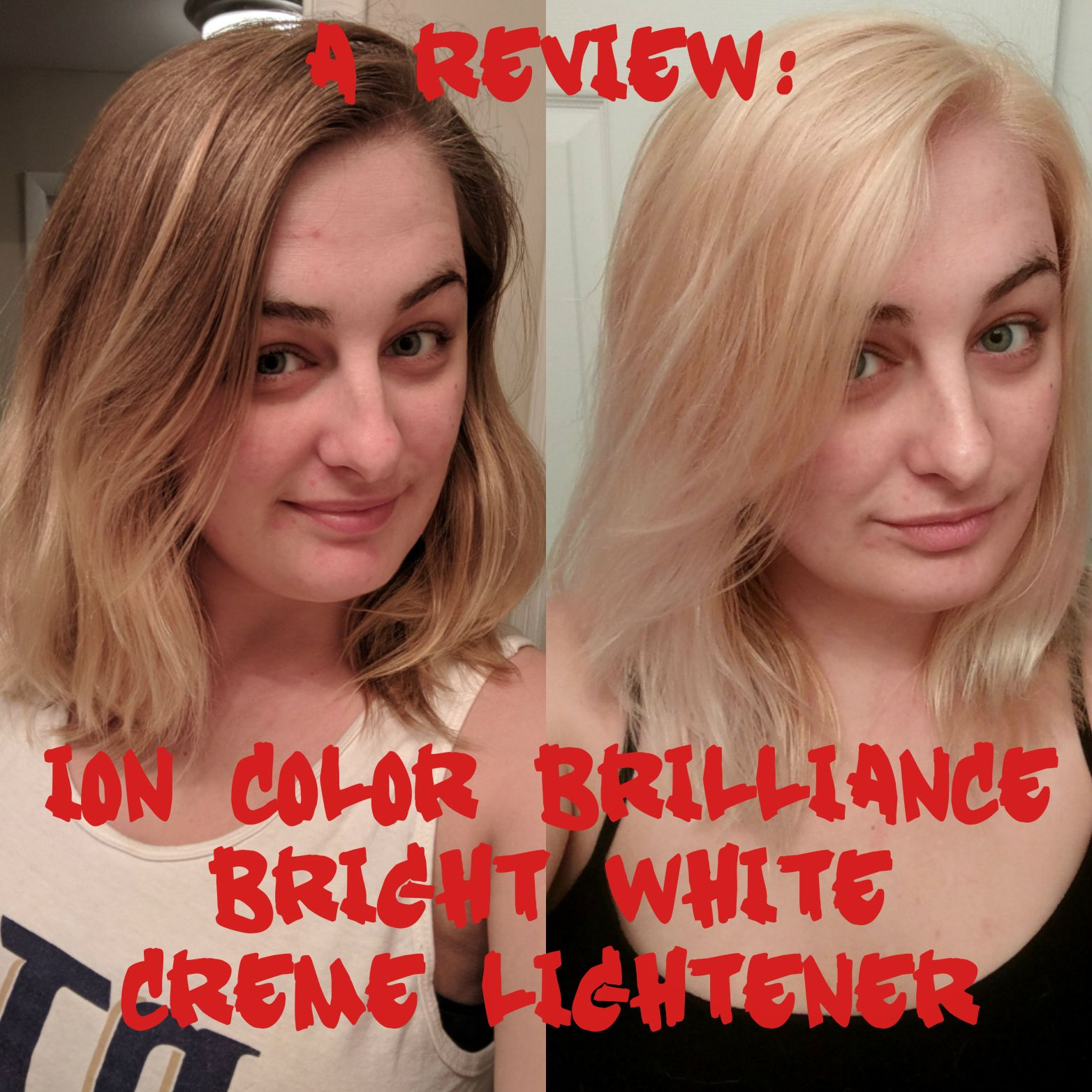 How To Use Ion Color Brilliance Bright White Creme Lightener To Lighten Your Hair A Review Ion Color Brilliance Ion Color Brilliance Brights Ion Hair Colors