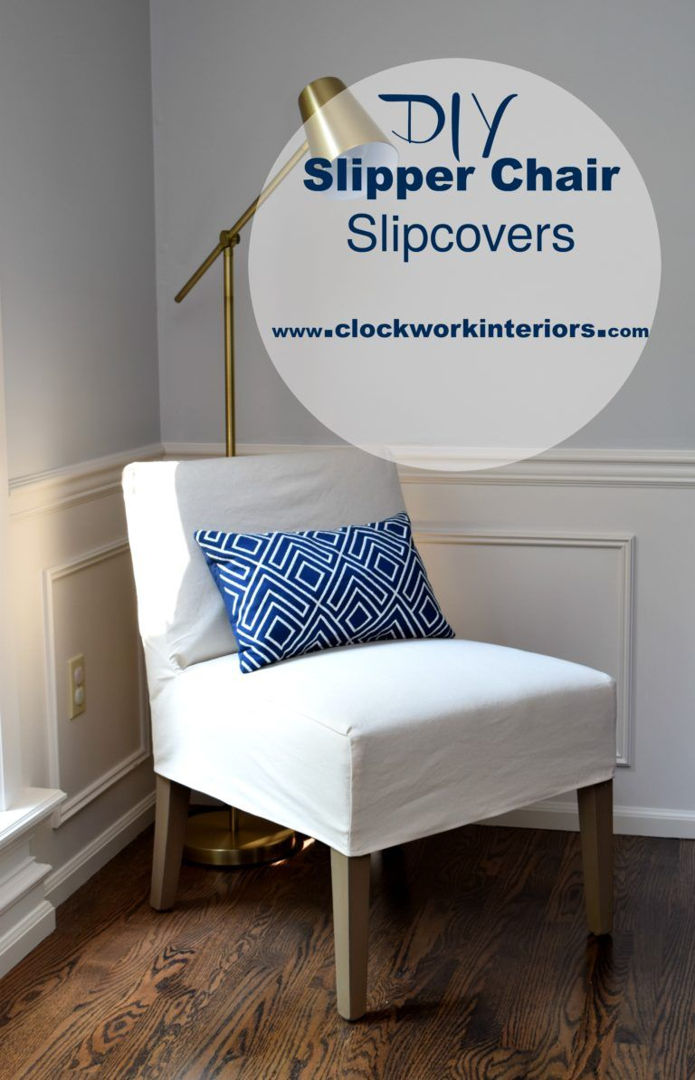 DIY Slipper Chair Slipcovers (With images) | Slipcovers ...