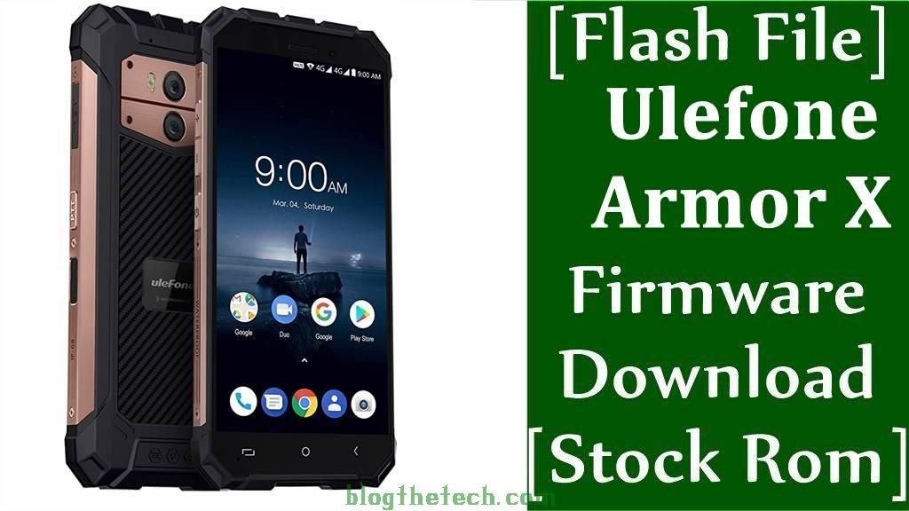 [Flash File] Ulefone Armor X Firmware Download [Stock Rom]