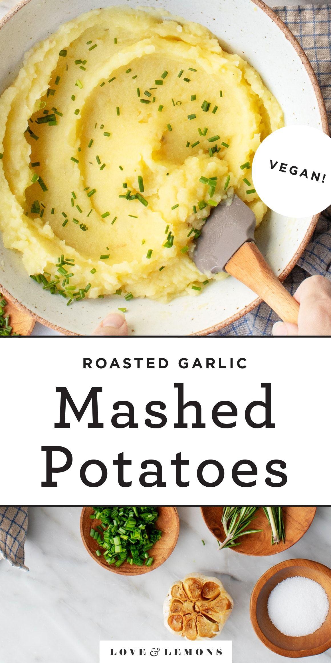 Roasted Garlic Mashed Potatoes Recipe Love And Lemons Recipe In 2020 Mashed Potato Recipes Potatoes Garlic Mashed Potatoes