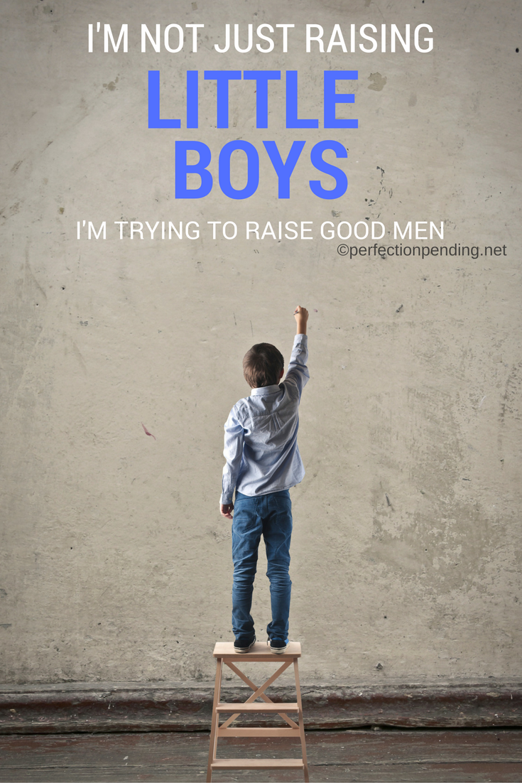 How to Raise a Good Man