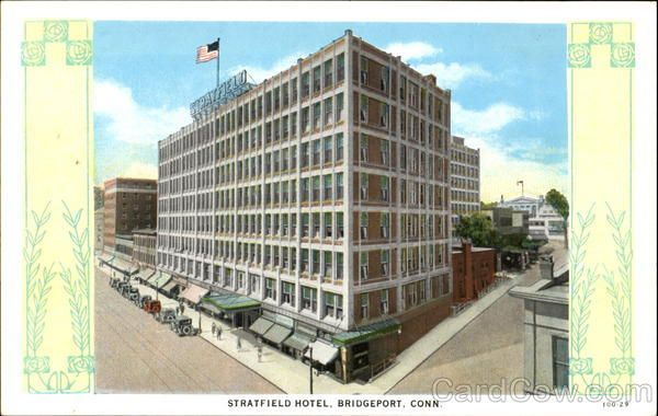 Linen Postcard Stratfield Hotel Bridgeport Ct