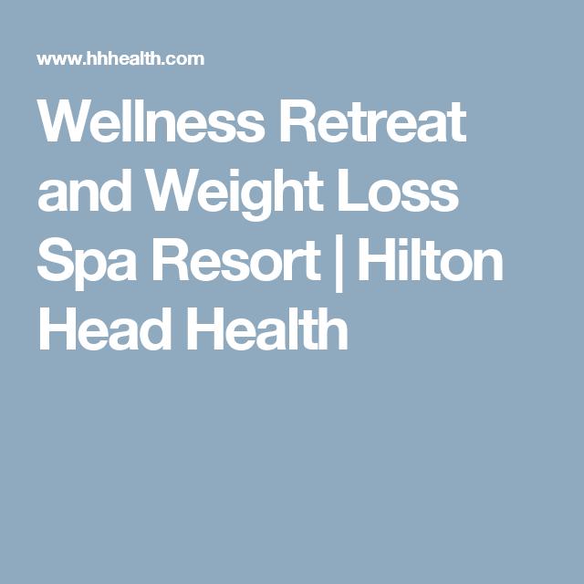 Wellness Retreat And Weight Loss Spa Resort Hilton Head Health