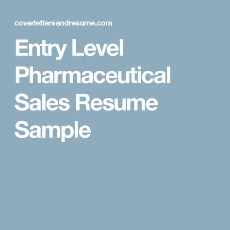 Entry Level Pharmaceutical Sales Resume Sample Opportunities