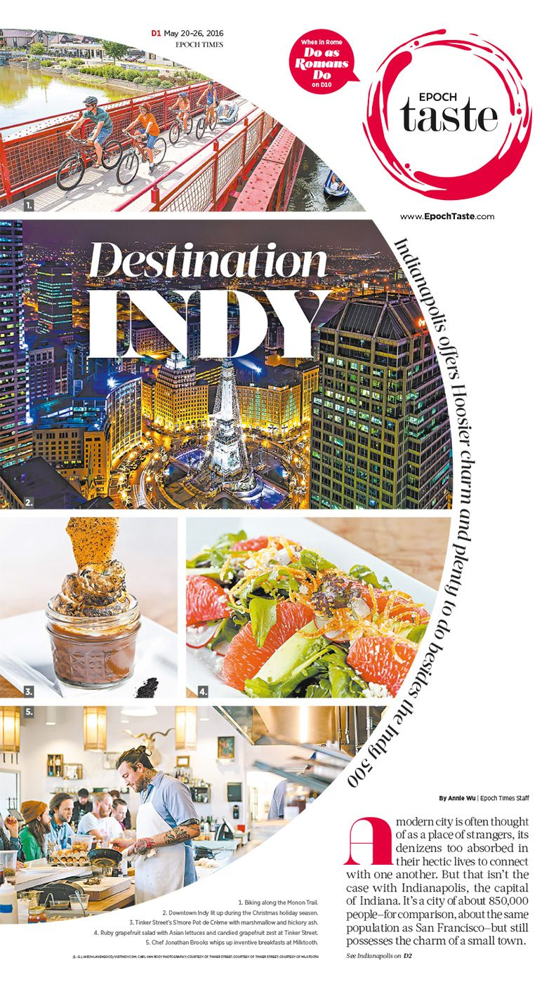 The Hoosier Charm Of Indianapolis Epoch Taste Food Travel Guide Newspaper Editorialdesign