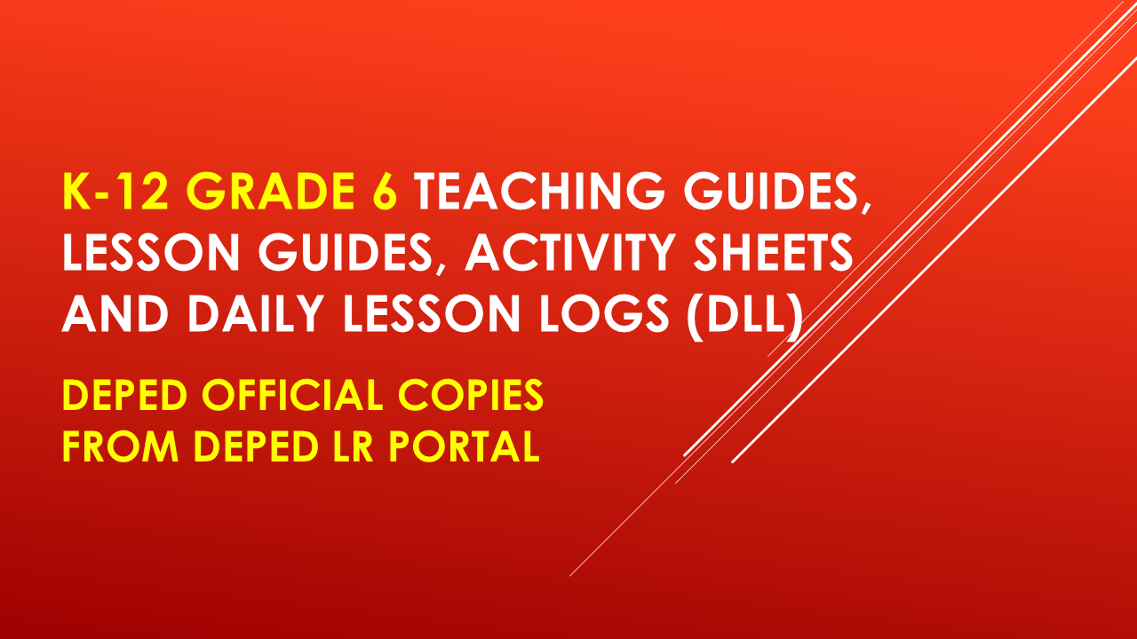 Official Deped Copy New K 12 Grade 6 Teacher S Guides Dll