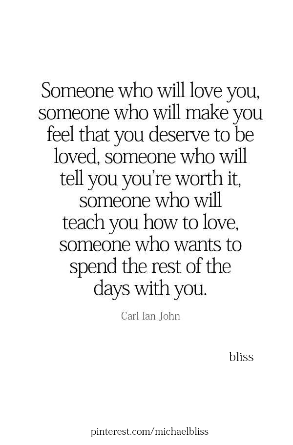 Someone Who Will Fight For You Someone Who Will Stand By You Someone You Will Show You That You Are Worthy Comfort Quotes Worthy Quotes Bliss Quotes