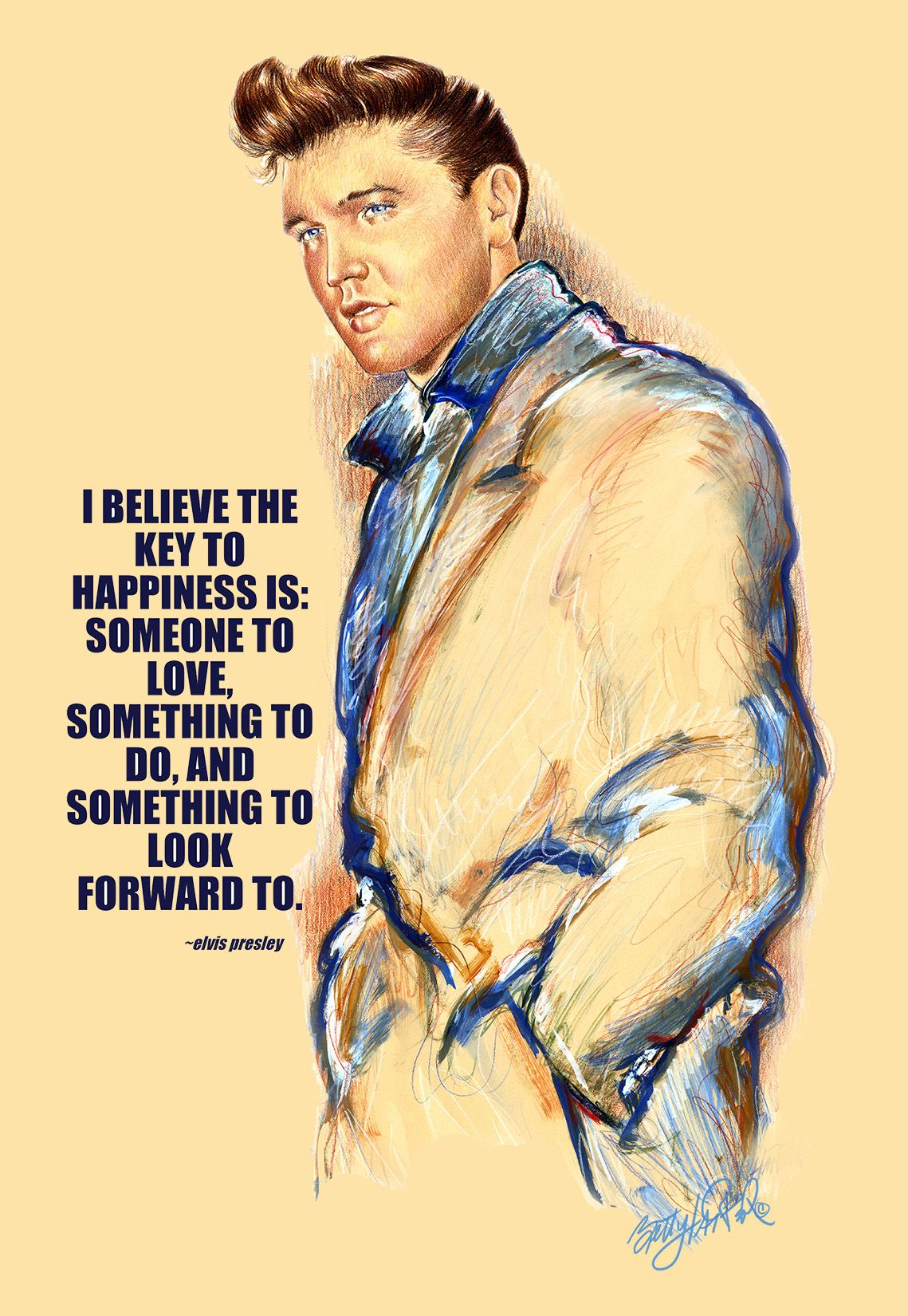 Elvis Quotes.....Artwork by Betty Harper | Elvis Presley | Pinterest ...
