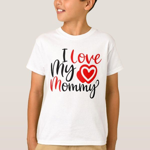 I Love My Mommy Valentine's Day Personalized N