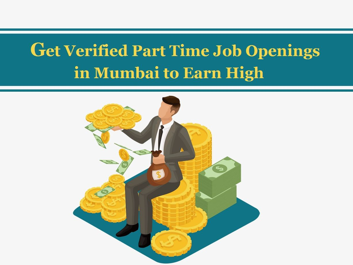 Search Part Time Jobs In Mumbai Part Time Job Openings In Mumbai Tridindiahr Com Part Time Jobs Job Opening Part Time