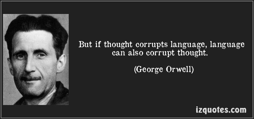 if thought corrupt language language can corrupt thought s