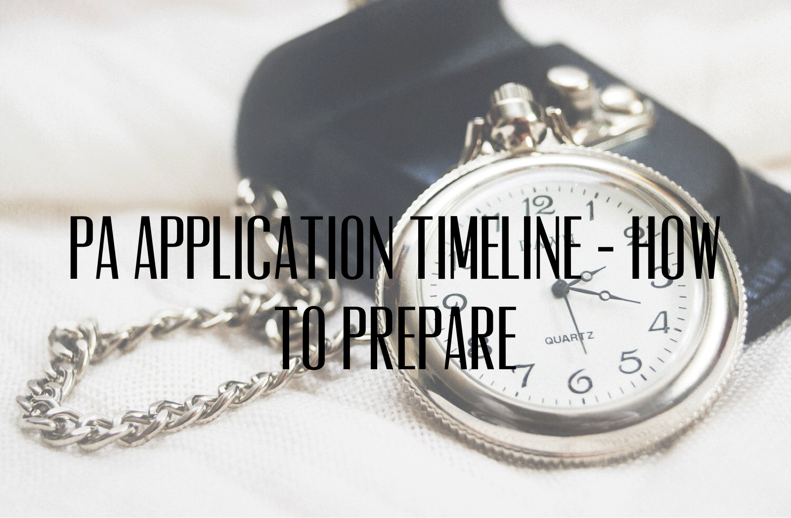 Physician Assistant Application Timeline