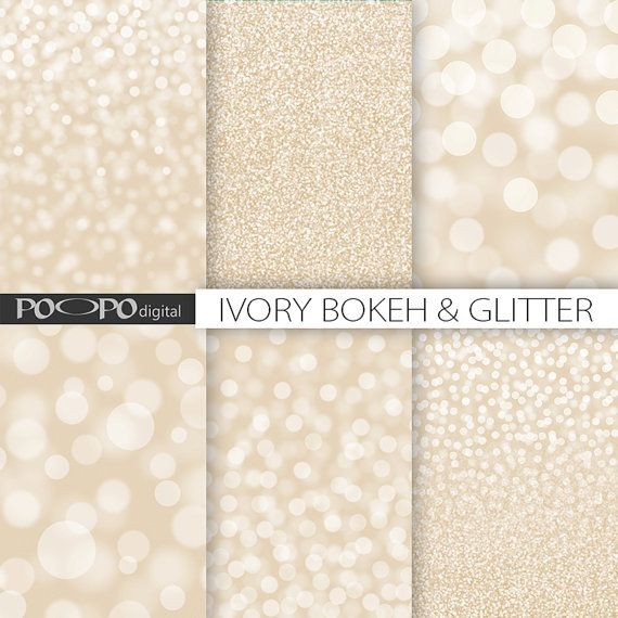Ivory Glitter Bokeh Digital Paper Beige White Tan Cream Background Textures Sparkle Pearl Glamour We