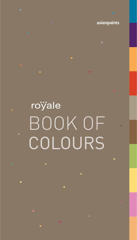 Royale Book Of Colours Asian Paints Colours Asian Paints Royale Colours