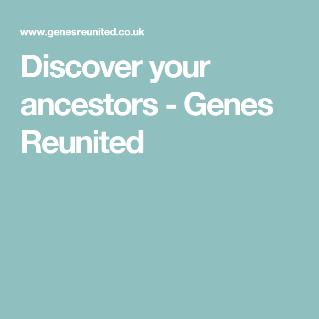 Discover Your Ancestors Genes Reunited Ancestry Irish