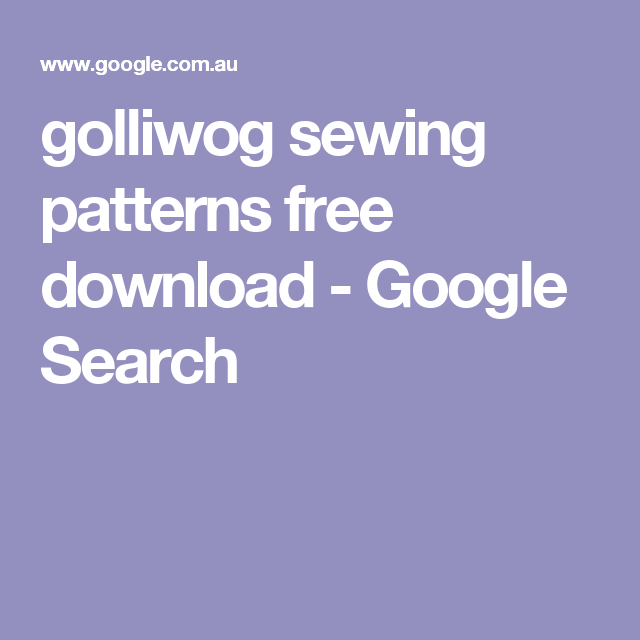 golliwog sewing patterns free download - Google Search | Reversible ...