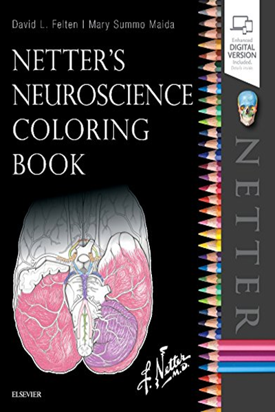 Netter S Neuroscience Coloring Book By David L Felten Md Phd Elsevier Coloring Book Download Neuroscience Anatomy Coloring Book