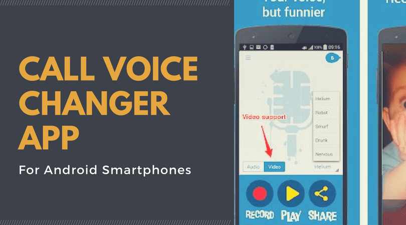 Top 7 Call Voice Changer App For Android Smartphones (With