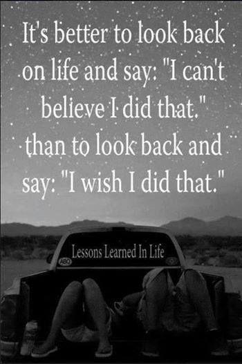 No regrets..