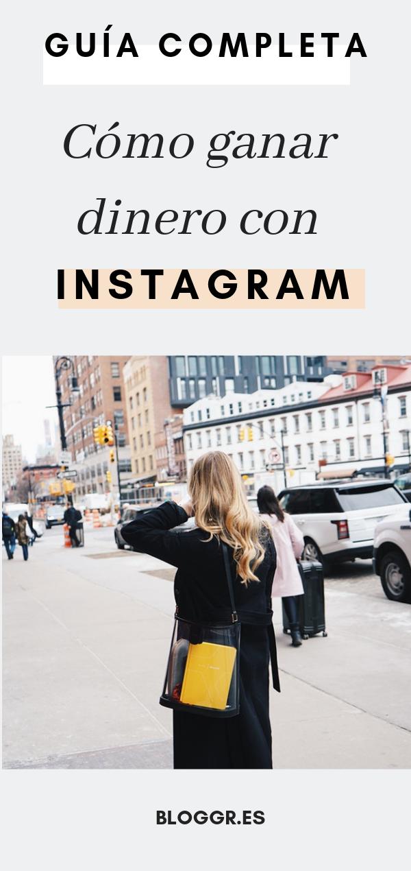 Cómo Ganar Dinero Con Instagram Guía Para Bloggers E Influencers Blog Crear Blogs De Moda Nombres Para Blogs