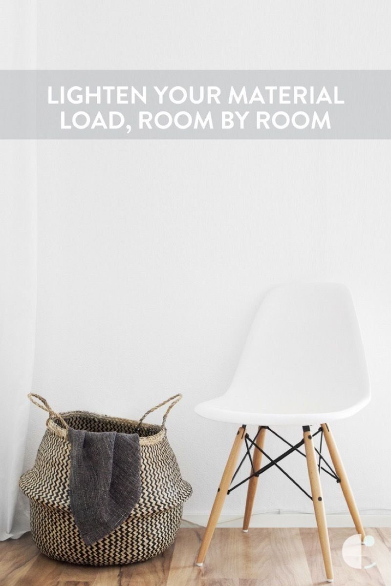 A Room-by-Room Guide for Lightening Your Material Load