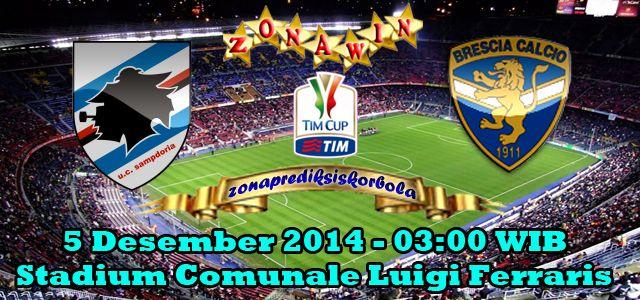 Prediksi Sampdoria Vs Brescia 5 Desember 2014 Italia Desember