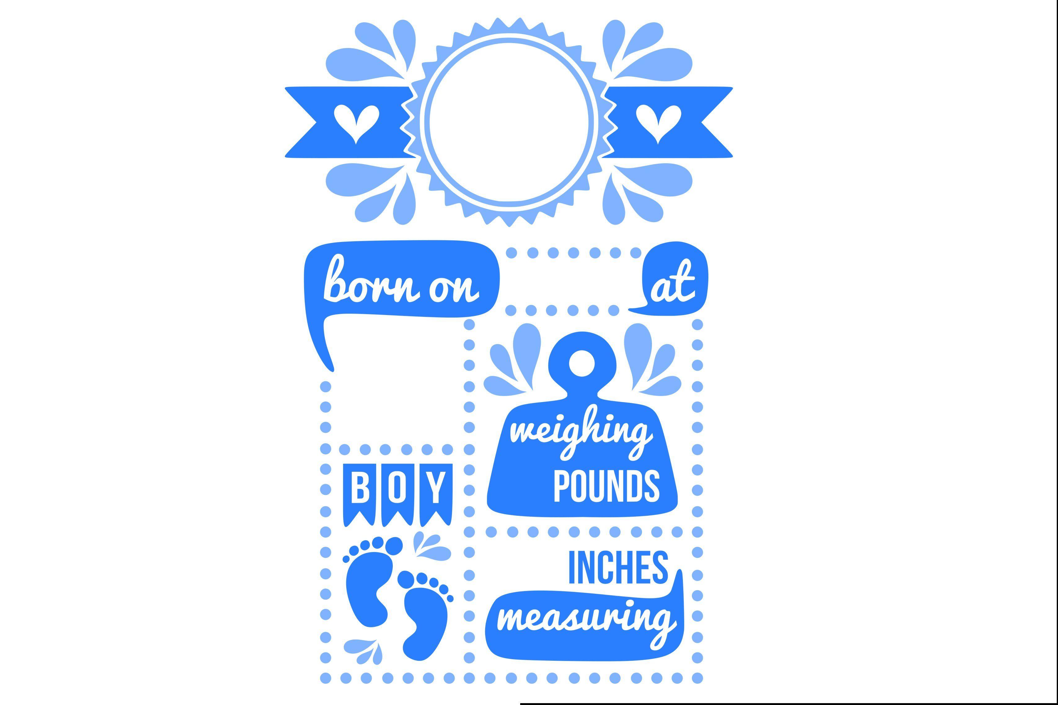Birth stats svg, baby boy svg (With images) Baby boy svg