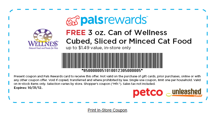 Going To Petco Here S A Coupon For A Free 3oz Can Of Wellness Cubed Sliced Or Minced Cat Food If Yo Pro Plan Dog Food Cat Food Coupons Purina Pro Plan