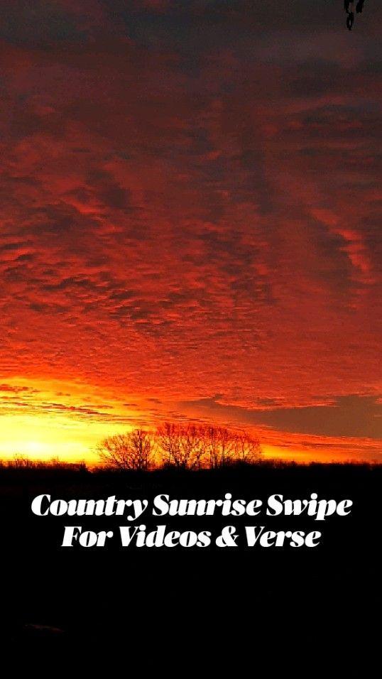 Country Sunrise Swipe For Videos & Verse