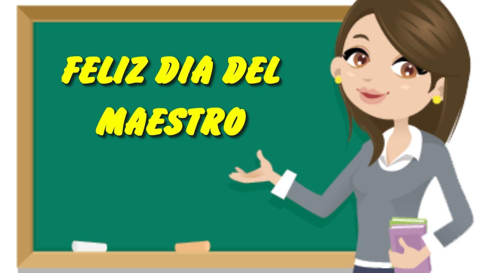 Feliz Dia Del Maestro, Feliz Día Del Profesor, Frases Y
