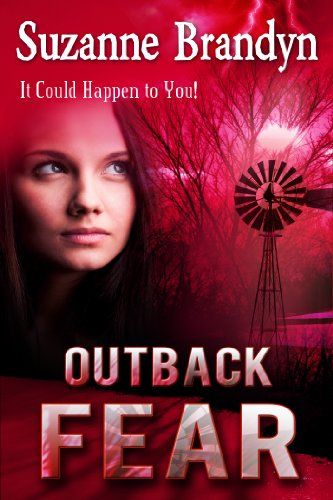 Outback Fear by Suzanne Brandyn   Suspense with a touch of romance<br>Savannah Harris is determined to raise her threemonthold daughter in the best possible environment, and returns home to Grace Creek, an inheritance from her recently deceased mother. <br>But even this peaceful property cannot cocoon her from her abusive husband or a stranger who plans to rip her life apart. <br>In an atmosphere thick with fear, Savannah realises...