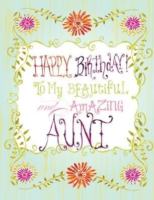 Happy birthday to my beautiful and amazing aunt birthday wishes happy birthday to my beautiful and amazing aunt m4hsunfo Gallery