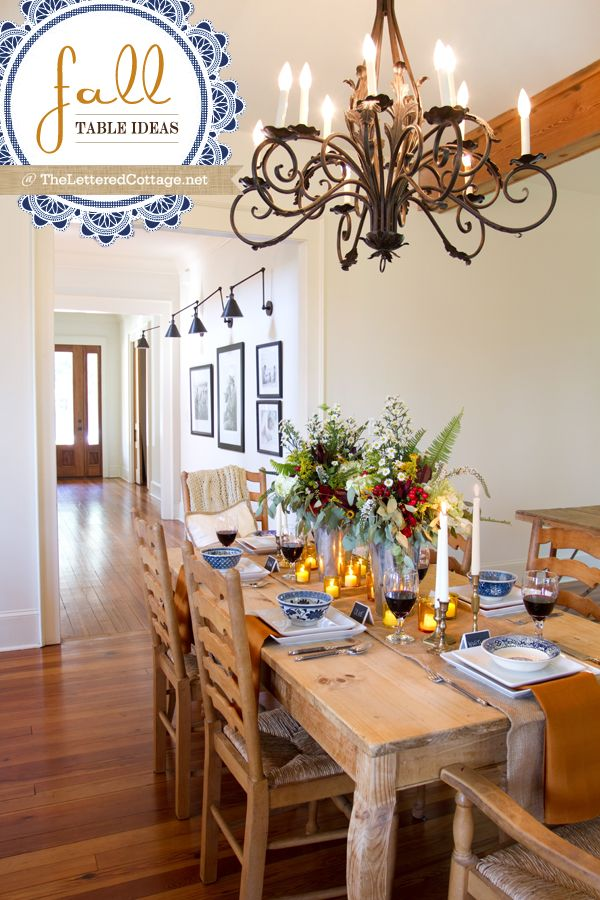 I Think Want To Live In This House As Well Loving The Decorated Table Fall Decorating Ideas Lettered Cottage