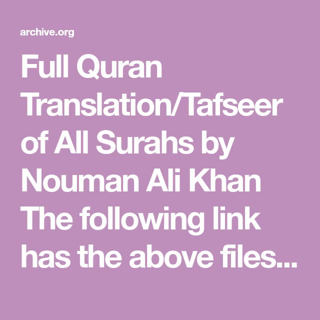 Tafseer Of All (Whole) The Quran By Nouman Ali Khan : Nouman