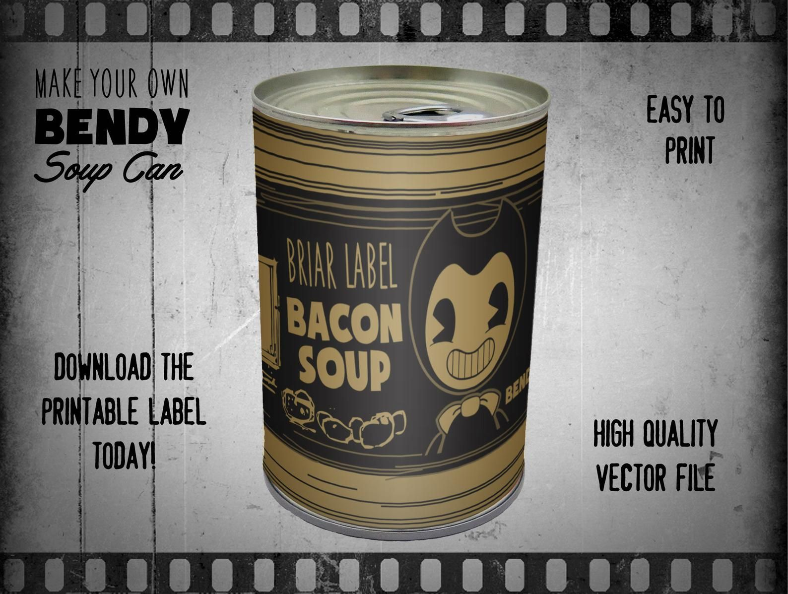 Bacon Soup Label Inspired By Bendy And The Ink Machine Bendy And