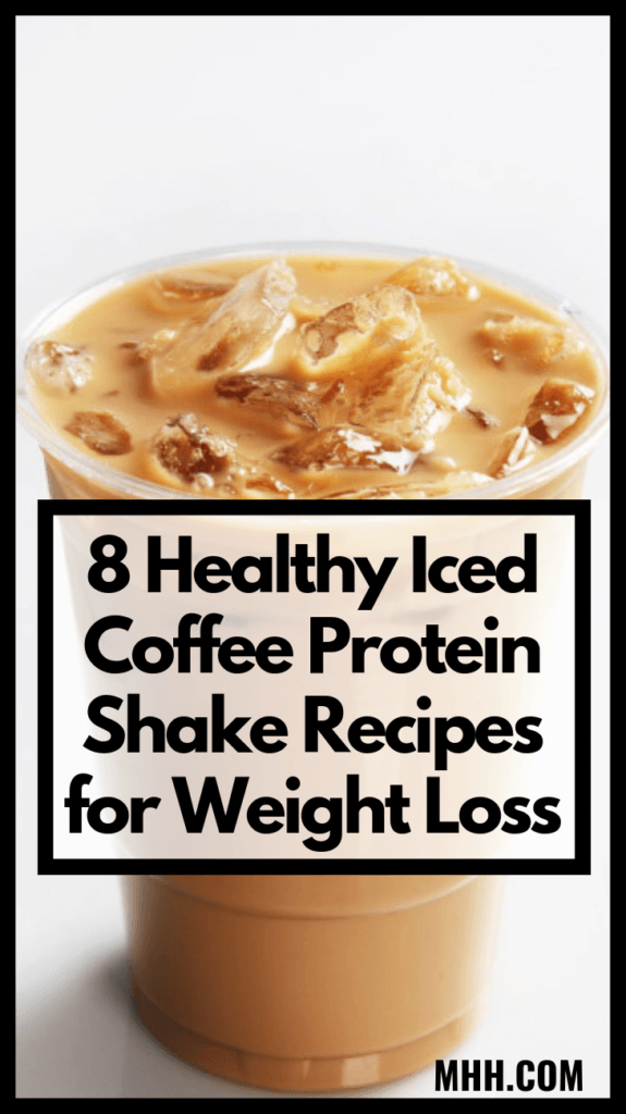 8 Healthy Iced Coffee Protein Shake Recipes for Weight Loss #weightloss