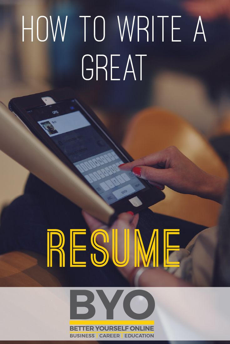 How to write a great resume it may seem like a simple