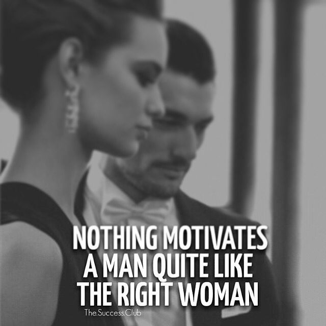 Gentlemen Never Underestimate The Importance Of Having The Right Woman By Your Side Relationshipgoals Leadersh Badass Quotes Mind Over Body Mindset Quotes