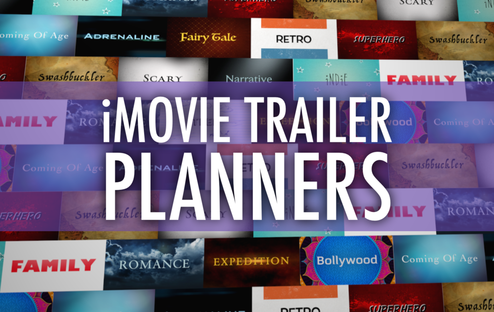 Plan a better imovie trailer with these pdfs pinterest for Trailer templates for imovie
