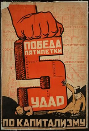 N.V. Tsivchinskii. Pobeda piatiletki – udar po kapitalizmu (The Victory of the Five Year Plan is a Strike Against Capitalism), lithograph poster, 1931. Dr. Harry Bakwin and Dr. Ruth Morris Bakwin Soviet Posters Collection.