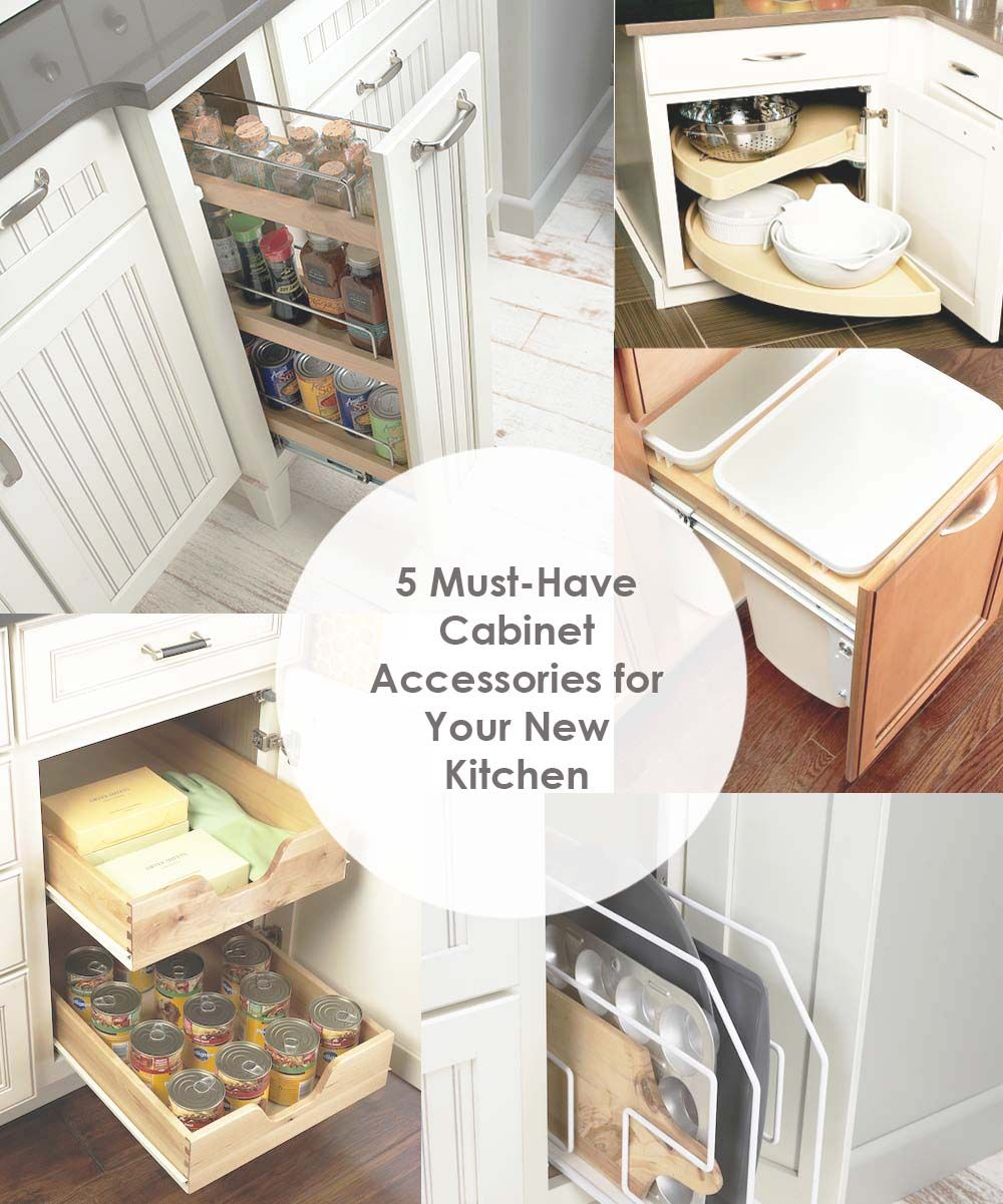 5 Must-Have Cabinet Accessories For Your New Kitchen