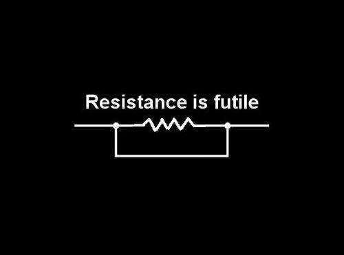 Resistance Is Futile Nerd Jokes Funny Quotes Science Jokes